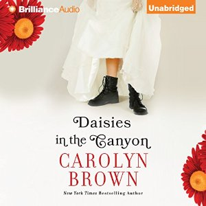 Daisies in the Canyon audiobook by Carolyn Brown