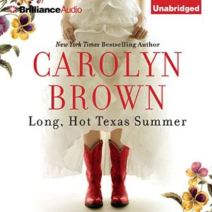 Long, Hot Texas Summer audiobook by Carolyn Brown