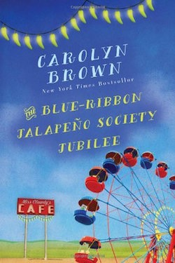 The Blue Ribbon Jalapeño Society Jubilee by Carolyn Brown