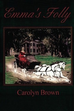 Emma's Folly by Carolyn Brown