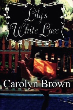 Lily's White Lace by Carolyn Brown