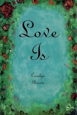 Love Is by Carolyn Brown