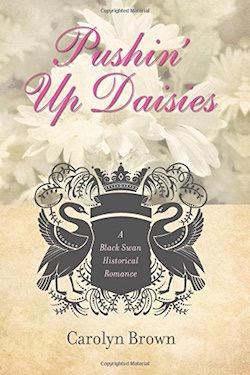 Pushin' Up Daisies by Carolyn Brown
