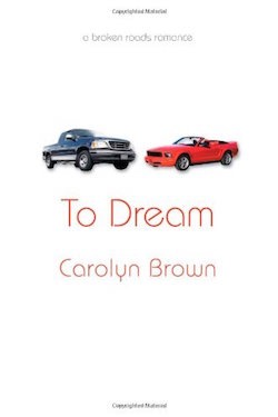 To Dream by Carolyn Brown