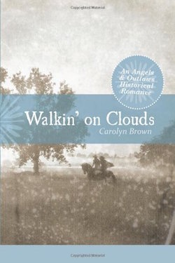 Walkin' on Clouds by Carolyn Brown