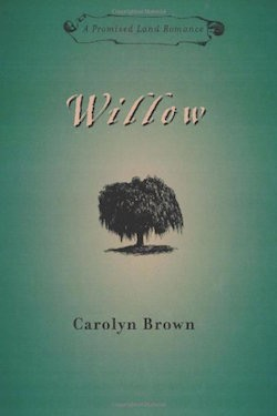 Willow by Carolyn Brown