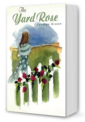 The Yard Rose Book Cover