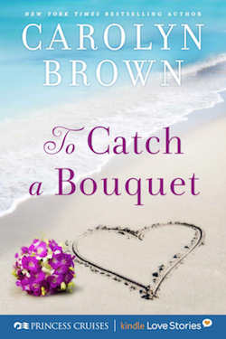 To Catch a Bouquet by Carolyn Brown