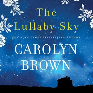 The Lullaby Sky audiobook by Carolyn Brown