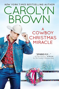 A Cowboy's Christmas Miracle by Carolyn Brown
